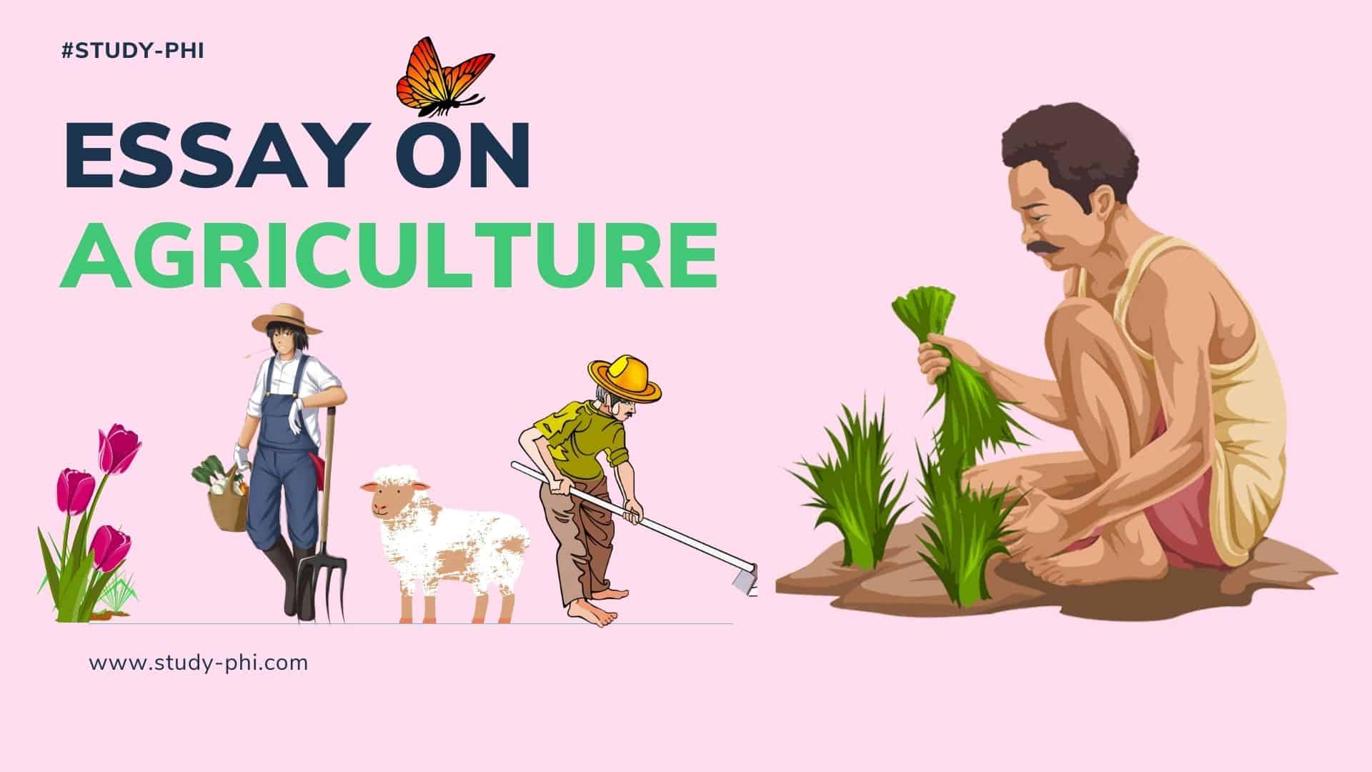 Essay on Agriculture in India