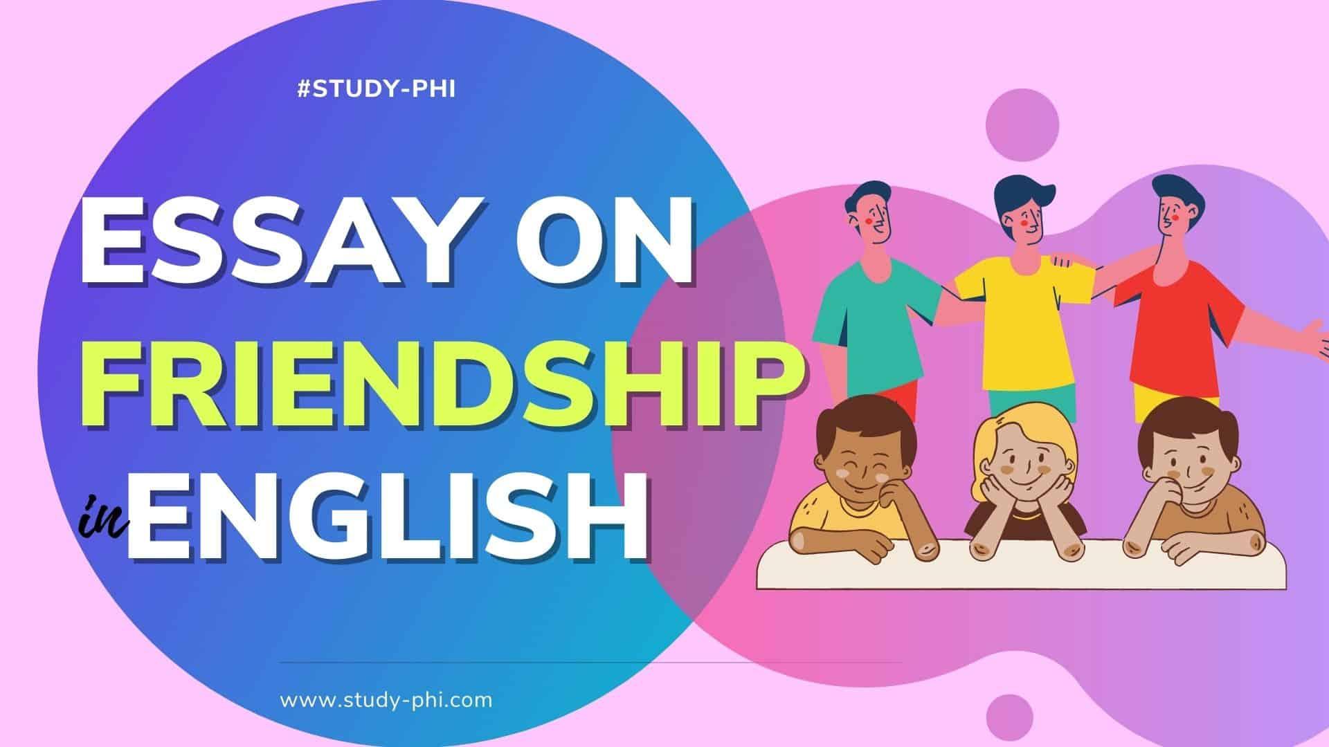 Essay on Friendship in English