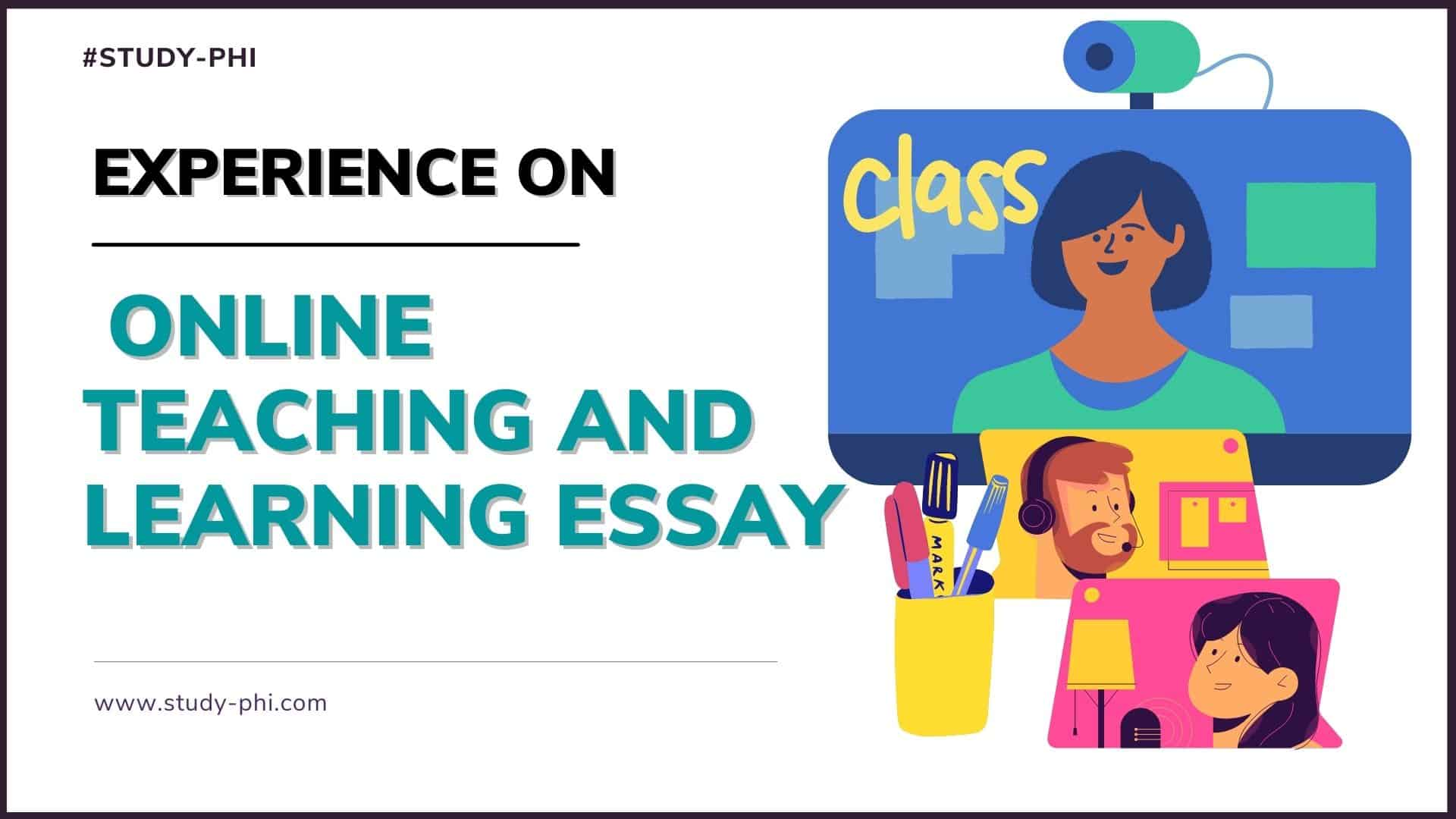 Experience on Online Teaching and Learning Essay
