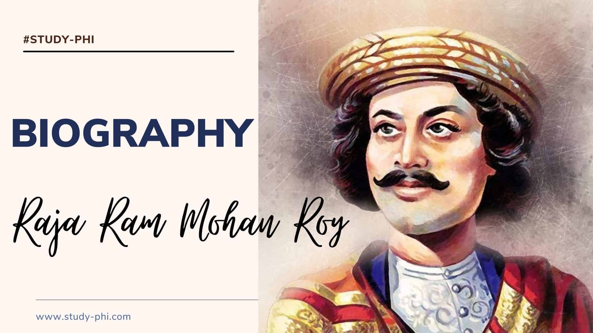 Biography of Raja Ram Mohan Roy