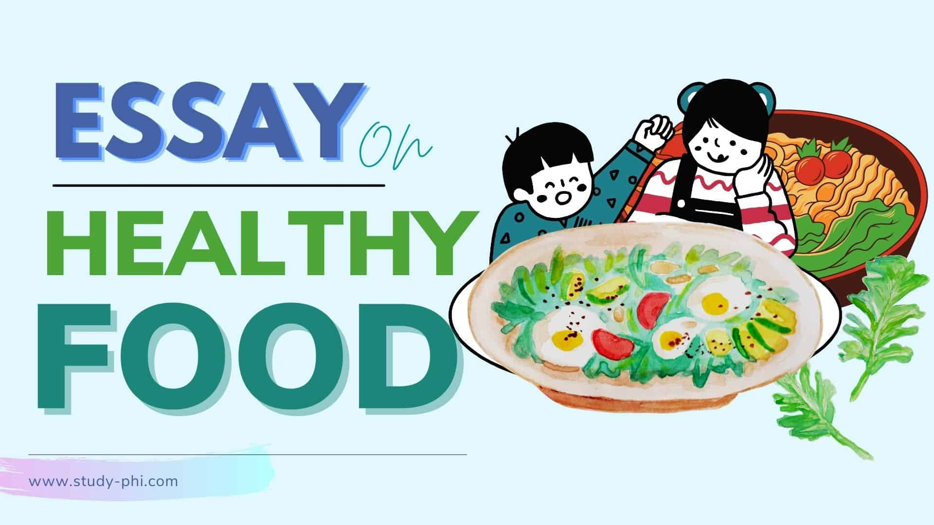 About Healthy Food Essay