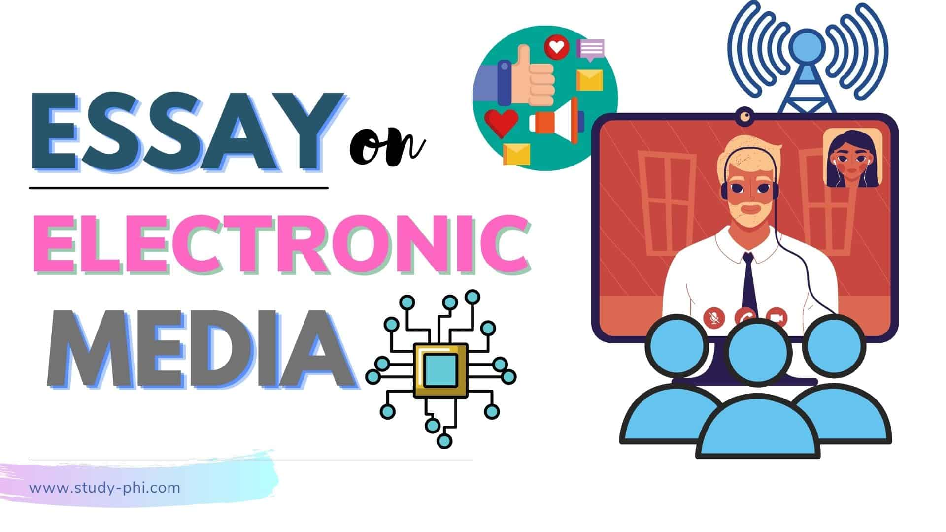 Essay on Electronic Media