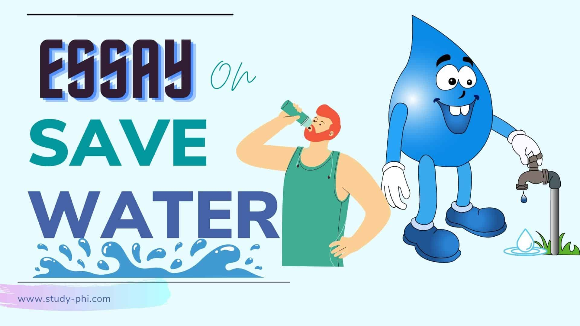 Essay on Save the Water